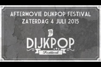 Dijkpop Festival 2105 – AfterMovie
